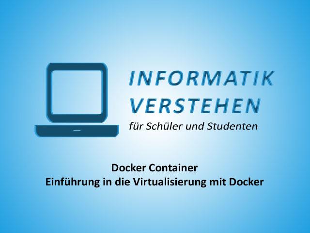 Docker Container – Einführung in die Virtualisierung mit Docker | Informatik Blog