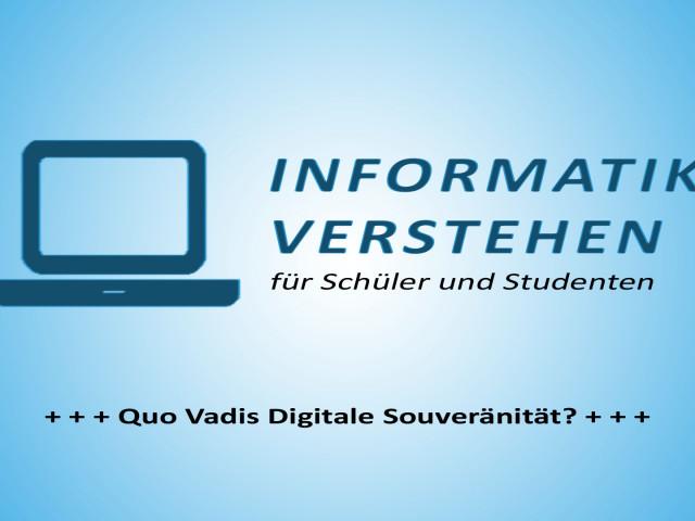 Quo Vadis Digitale Souveränität? | Informatik Blog